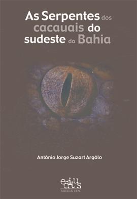 As Serpentes dos cacauais do sudeste da Bahia